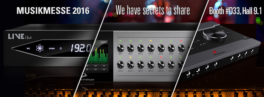 Musikmesse 2016: Antelope Audio Presents Three Exciting New Products With Exclusive Guitar FX Modeling Plug-In Functionality