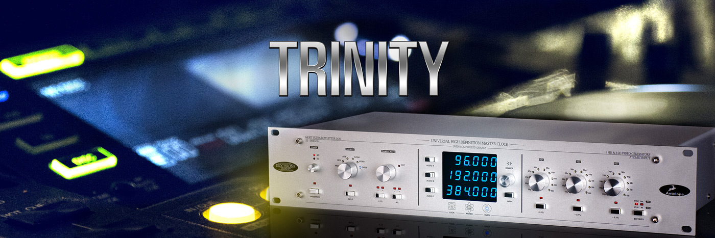 Trinity - The legendary 384 kHz HD Master Clock